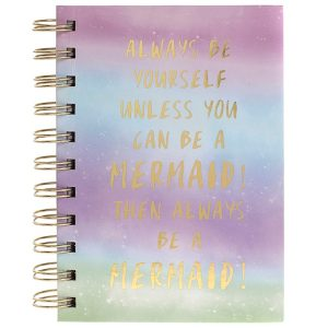 Always Be A Mermaid Notebook