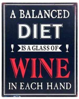 'A Balanced Diet Is a Glass of Wine In Each Hand' Vintage Metal Sign - Shudehill Gifts