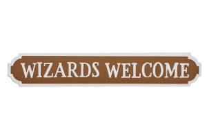 'Wizards Welcome' Street Sign Style Standing Plaque - Langs