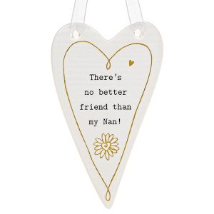 thoughtful words theres no better friend than my nan ceramic heart hanging plaque