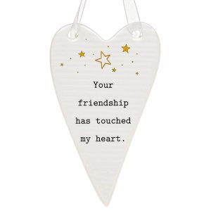 THOUGHTFUL WORDS YOUR FRIENDSHIP HAS TOUCHED MY HEART CERAMIC HEART HANGER PLAQUE