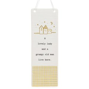 'A Lovely Lady and a Grumpy Old Man Live Here' Ceramic Rectangle Hanging Plaque - Thoughtful Words