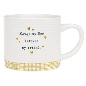 'Always My Nan Forever My Friend' Ceramic Mug - Thoughtful Words