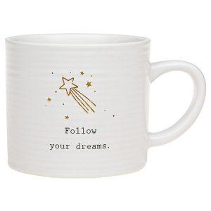 'Follow Your Dreams' Ceramic Mug - Thoughtful Words