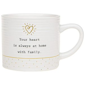 'Your Heart Is Always At Home With Family' Ceramic Mug - Thoughtful Words